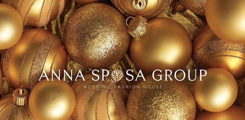 Anna Sposa Group vous souhaite une Bonne année et Joyeux Noël!